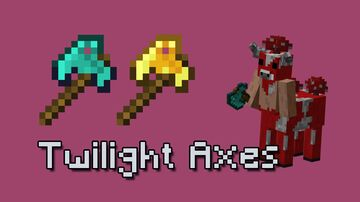 Twilight Forest Axes in Vanilla Minecraft Texture Pack