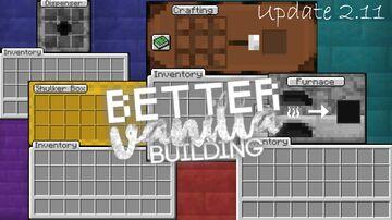 *ADDON* BetterVanillaBuilding. USER INTERFACES Minecraft Texture Pack