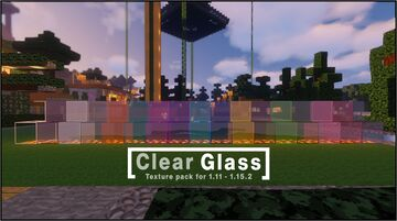 Clear Glass For 1.11 - 1.15 (Connected!) Minecraft Texture Pack