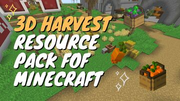3D Harvest Pack | Update. Minecraft Texture Pack