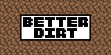 Better Dirt - Bedrock Edition Minecraft Texture Pack