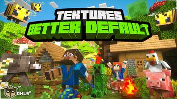 Better Default Textures! Minecraft Texture Pack