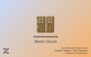 [ v1.3 | 1.16 ] - Better Doors - Proper Sides and Faces | NEW 3D DOORS! Minecraft Texture Pack