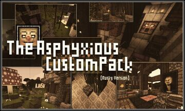 The Asphyxious CustomPack (Rusty) [v.1.17] Minecraft Texture Pack