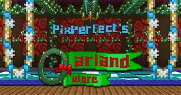 PixPerfect's Garland Galore - 1.16 Texture Pack Minecraft Texture Pack