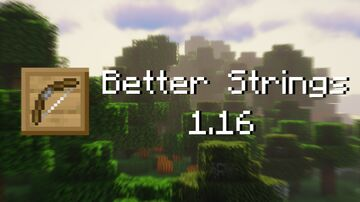 Better Strings [1.16] Minecraft Texture Pack
