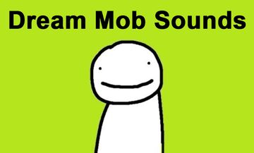 Dream Mob Sounds Minecraft Texture Pack