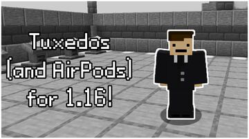 Leather Tuxedos (and Airpods) for 1.16! (ver. 1.0) Minecraft Texture Pack
