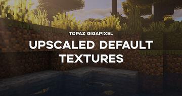 AI Upscaled Default (Topaz Gigapixel AI) [1.15] [256x] Minecraft Texture Pack