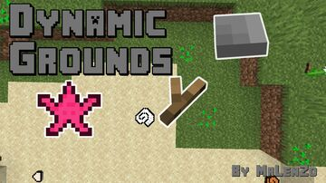 Dynamic Grounds Minecraft Texture Pack
