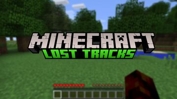 Minecraft: The Lost Tracks Minecraft Texture Pack