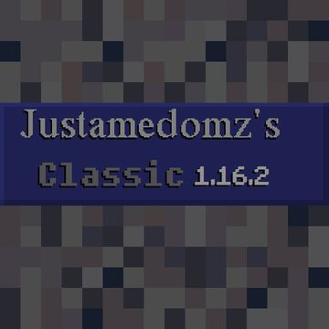 Justamedomz's Classic Pack (1.16.2 - 1.16.5) Minecraft Texture Pack
