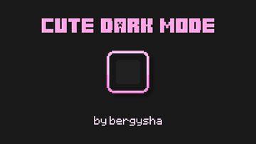 Cute Dark mode for Minecraft 1.14+ Minecraft Texture Pack