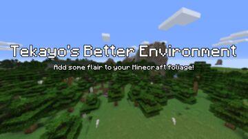 Tekayo's Better Environment Minecraft Texture Pack