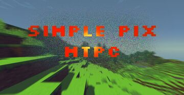 Simple Pix MTPC [1.15 - 1.16] Minecraft Texture Pack