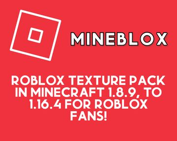 Mineblox: ROBLOX 1.8.9 to 1.16.4 Texture Pack Minecraft Texture Pack