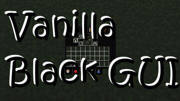 Vanilla Black GUI 1.16 Minecraft Texture Pack