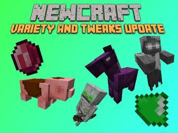 Newcraft: Tweaks & Variety Update Minecraft Texture Pack