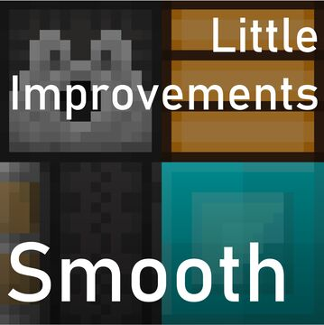 Little Improvements: Smooth Minecraft Texture Pack