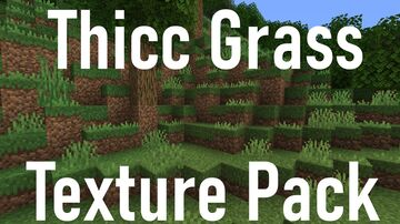 Thicc Grass | Texture Pack Minecraft Texture Pack