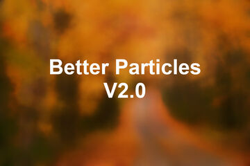 Better Particles V2.0 Minecraft Texture Pack