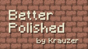 Better Polished TexturePack Minecraft Texture Pack