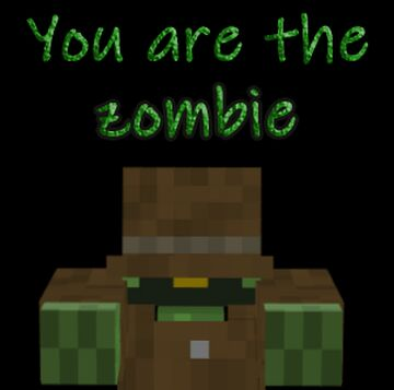 You are the zombie. Minecraft Texture Pack