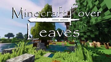 Minecraft Lover: Leaves Minecraft Texture Pack
