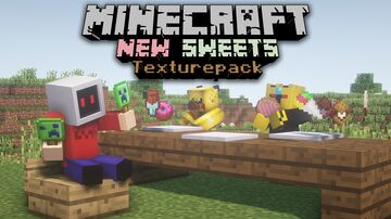 New Sweets Texturepack   Data pack NOT included   1.17+ Minecraft Texture Pack