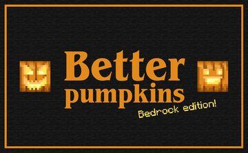Better pumpkins Bedrock edition Minecraft Texture Pack