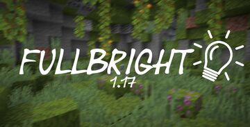 Fullbright 1.17 Minecraft Texture Pack
