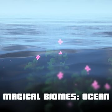 Magical biomes: Ocean Minecraft Texture Pack