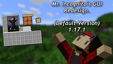 Mr Incognito's GUI Redesign (Default) 1.17.1 Minecraft Texture Pack