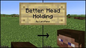 Better Heads Holding Minecraft Texture Pack