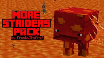 More Striders Pack v.1.2 by FroobyTheFref Minecraft Texture Pack