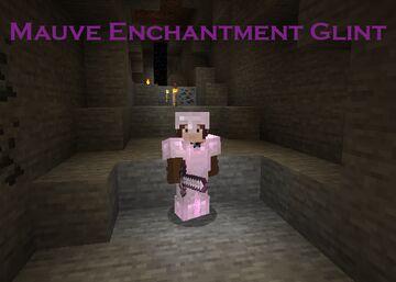 Mauve Enchantment Glint Minecraft Texture Pack