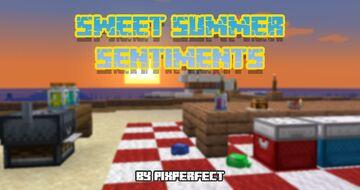 PixPerfect's Sweet Summer Sentiments - 1.17+ Minecraft Texture Pack
