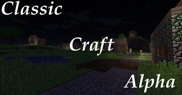 Classic Craft Alpha 1.14.4 Minecraft Texture Pack