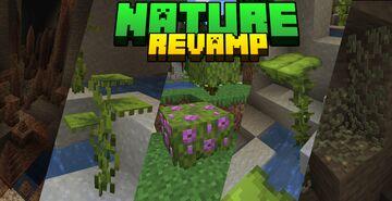 Nature Revamp - 3D Models for Dripstone, Azalea, Dripleaf, Flowers, Mushrooms, Crimson/Warped Fungus and more! Minecraft Texture Pack