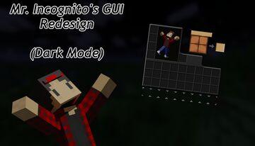 Mr. Incognito's GUI Redesign (Dark Mode) 1.17.1 Minecraft Texture Pack