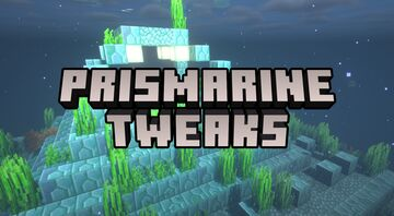 Prismarine Tweaks (ForeverVanilla) Minecraft Texture Pack