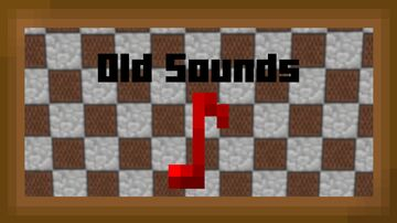 Old Sounds Minecraft Texture Pack