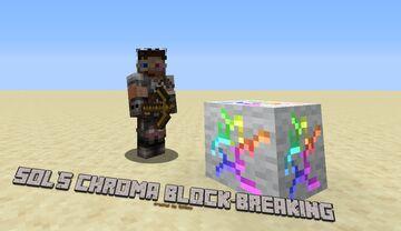 Sol's Chroma Block Breaking Minecraft Texture Pack