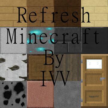 Refresh Minecraft 512x512 -All packs Minecraft Texture Pack