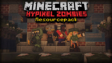 Hypixel Zombies Resource Pack | 1.8.9 Version Minecraft Texture Pack