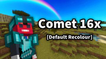 Comet 16x [Default Recolour] Minecraft Texture Pack