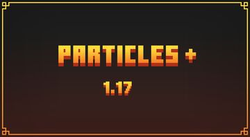 Particles + Minecraft Texture Pack