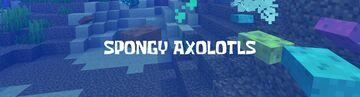 Spongy Axolotls Minecraft Texture Pack