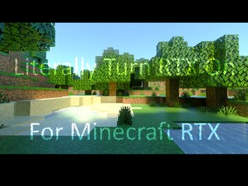 Literally Turn RTX on for Minecraft RTX Minecraft Texture Pack