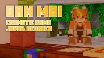 BanMai [COSMETIC ASMR] Java&Bedrock Minecraft Texture Pack